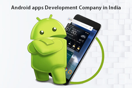 Some important fact about an android apps development company in India