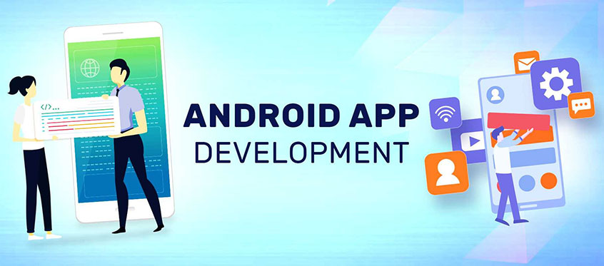 Advantages of Android App Development Company
