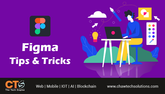 Best Figma Tips and Tricks for Designers to Consider In 2021