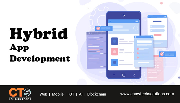 A Comprehensive Guide to Hybrid App Development